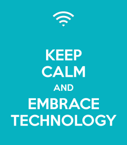 keep-calm-and-embrace-technology-2 (2)